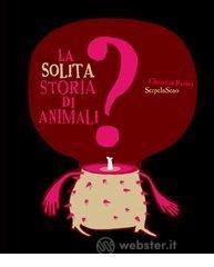 La solita storia di animali? - Raimo Christian