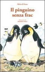 Il pinguino senza frac - D'Arzo Silvio