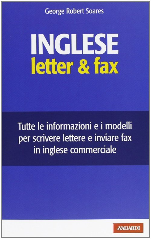 Inglese. Letter & fax - Soares George R.