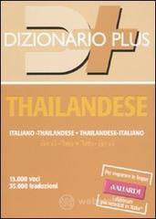 Dizionario thailandese. Italiano-thailandese, thailandese-italiano - Rossi G. Carlo