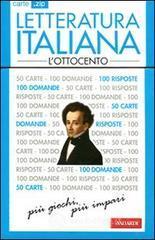 Letteratura italiana. L'Ottocento. 50 carte