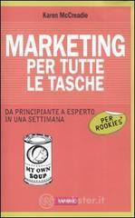 Marketing per tutte le tasche per rookies - McCreadie Karen