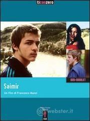 Saimir. Con DVD - Munzi Francesco
