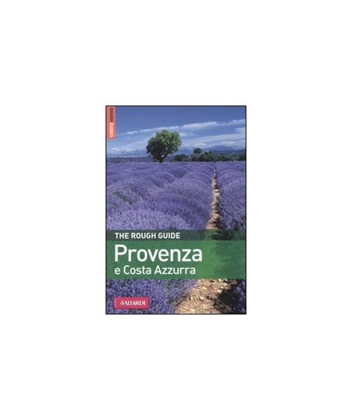 Provenza e Costa Azzurra - Walker Neville; Ward Greg; Baillie Kate
