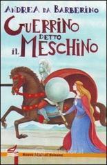 Guerrino detto il Meschino - Andrea da Barberino