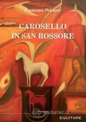 Carosello in San Rossore - Petrucci Francesca