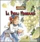 La  prima vendemmia. Margherita. Favole fra gnomi e folletti. Vol. 1