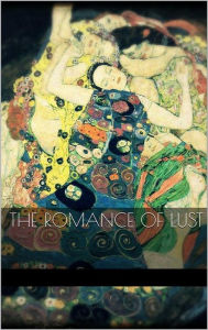 The Romance of Lust - Anonymous