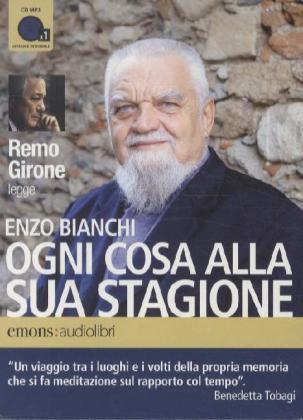 Ogni cosa alla sua stagione - Enzo Bianchi