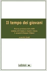 Il Tempo Dei Giovani - Alessandro Cavalli, Contribution by Annarita Calabr