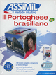 Il  portoghese brasiliano. Con 4 CD Audio