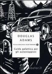Guida galattica per gli autostoppisti - Adams Douglas