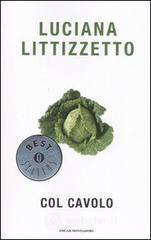 Col cavolo - Littizzetto Luciana