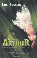 Arthur e il popolo dei Minimei - Besson Luc