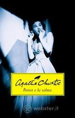 Poirot e la salma - Christie Agatha