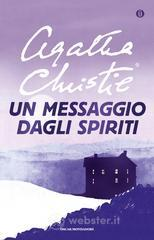 Un messaggio dagli spiriti - Christie Agatha