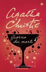 Giorno dei morti - Christie Agatha