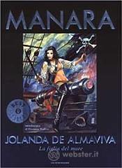 Jolanda de Almaviva. La figlia del mare - Manara Milo