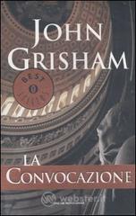 La convocazione - Grisham John
