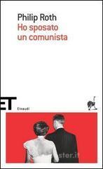 Ho sposato un comunista - Roth Philip
