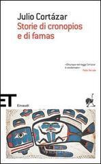Storie di cronopios e di famas - Cortázar Julio