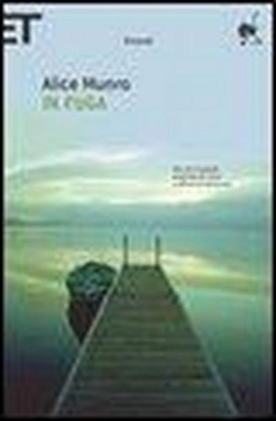 In fuga - Alice Munro