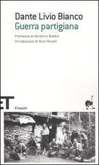 Guerra partigiana - Bianco Dante L.