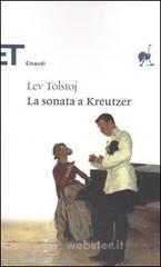 La sonata a Kreutzer - Tolstoj Lev