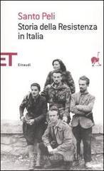 Storia della Resistenza in Italia - Peli Santo