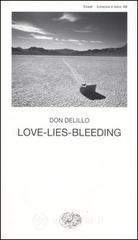 Love-lies-bleeding - DeLillo Don