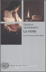 La morte - Jankélévitch Vladimir