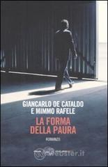 La forma della paura - De Cataldo Giancarlo