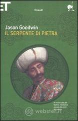 Il serpente di pietra - Goodwin Jason