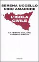 L' isola civile. Le aziende siciliane contro la mafia