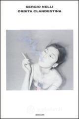 Orbita clandestina - Nelli Sergio
