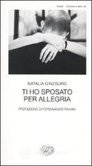 Ti ho sposato per allegria - Ginzburg Natalia