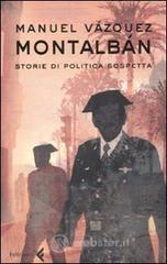 Storie di politica sospetta - Vázquez Montalbán Manuel