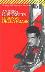 Il senso della frase - Pinketts Andrea G.