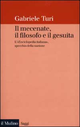 Il  mecenate, il filosofo e il gesuita. L'«Enciclopedia italiana», specchio della nazione