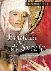 Brigida di Svezia. Una donna sui sentieri dell'Europa