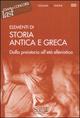 Elementi di storia antica e greca. Dalla preistoria all'età ellenistica
