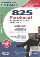 Agenzia delle entrate. 825 funzionari amministrativo-tributari. Manuale