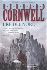 I re del nord - Cornwell Bernard