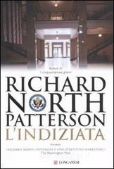 L' indiziata - Patterson Richard N.