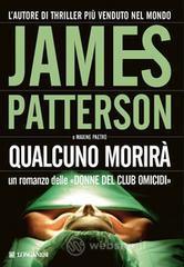 Qualcuno morirà - Patterson James