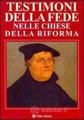 Testimoni di fede nelle chiese della riforma