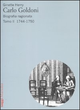 Carlo Goldoni. Biografia ragionata. Vol. 2: 1744-1750.