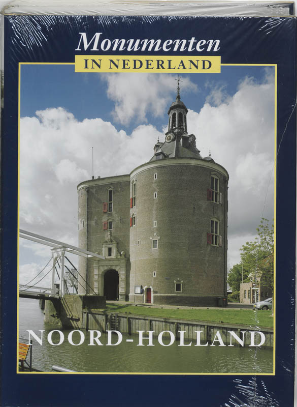 Monumenten in Nederland 11 Noord-Holland