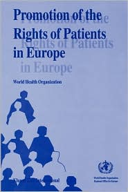 Promotion Of The Rights Of Patients In Europe - World Health Organization
