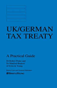Uk / German Tax Treaty, A Practicle Guide - Burkert